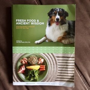 Fresh Food & Ancient Wisdom-holistic dog cookbook
